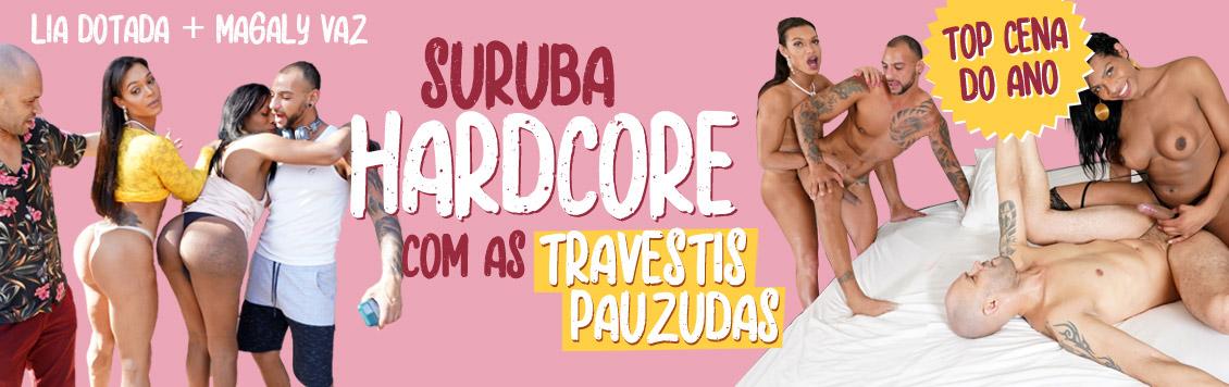 Suruba hadrcore com as travestis pauzudas
